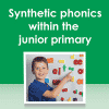 Synthetic phonics in the junior primary