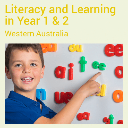 Literacy and Learning in Year 1 & 2 (WA)