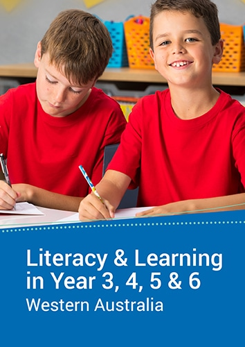 Literacy and Learning in Year 3, 4, 5 & 6 (WA) Seminar