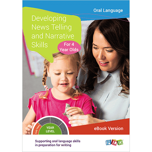 Developing News Telling and Narrative Skills For 4 Year Olds (eBook)