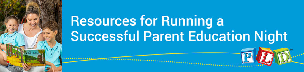 Resources for Running a Successful Parent Education Night